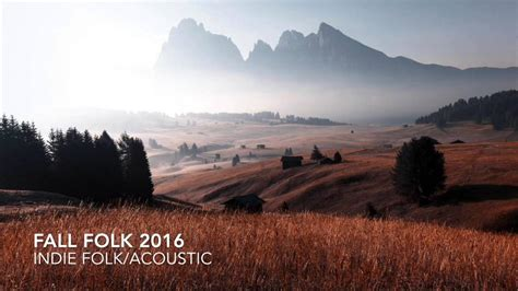 THE ULTIMATE INDIE AUTUMN/FALL PLAYLIST 2016/2017 (1HR